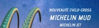Nouveauté 2020 - Michelin Cyclo-cross Power Mud - Jet