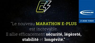 Nouveauté 2020 - Schwalbe Marathon E-PLUS - Le pneu city increvable pour les V.A.E !!